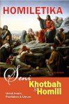 HOMILETIKA: Seni Khotbah dan Homili