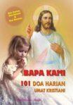 Buku Doa : Bapa Kami 101 Doa Harian Umat Kristiani