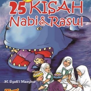 25 KISAH NABI DAN RASUL