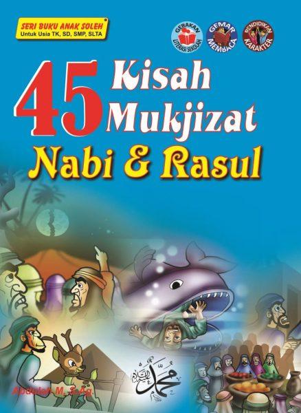 45 Kisah Mukjizat