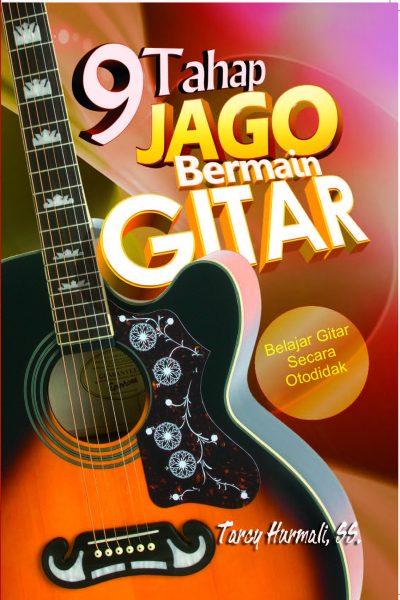 Belajar Cara dan Tahap untuk Jago Bermain Gitar Otodidak