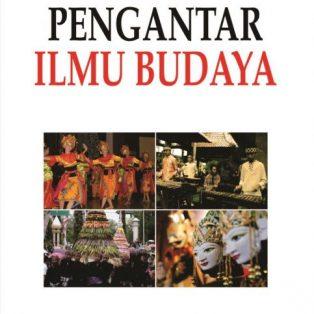 PENGANTAR ILMU BUDAYA