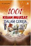 1001 Kisah Mukjizat Di Dalam Gereja