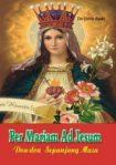PER MARIAM AD JESUM: Doa-Doa Sepanjang Masa